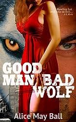 Good Man, Bad Wolf: Victorian erotic romance (Victorian Werewolf in London Book 1) (English Edition)