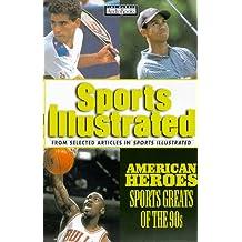 American Heroes: Sports Greats of the Nineties