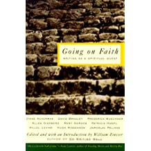 Going on Faith: Writers on a Spiritual Quest (Writer's Craft)
