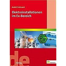 Elektroinstallationen im Ex-Bereich (de-Fachwissen)