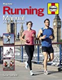 Running Manual: A Step-by-Step Guide 2016 (Haynes Manual)