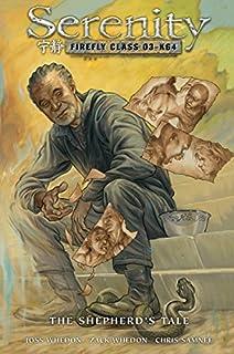 Serenity Volume 3: The Shepherd's Tale (Serenity (Dark Horse)) (1595825614)   Amazon price tracker / tracking, Amazon price history charts, Amazon price watches, Amazon price drop alerts