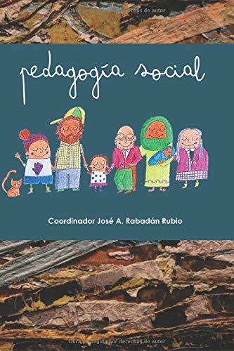 PEDAGOGIA SOCIAL: Manual de asignatura Grados de Educación Social, Pedagogía y Trabajo Social