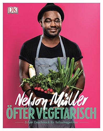 Preisvergleich Produktbild Öfter vegetarisch: Echter Geschmack für Teilzeit-Vegetarier