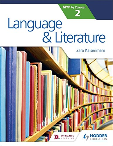 Language and Literature for the IB MYP 2 (Myp By Concept 2) por Zara Kaiserimam