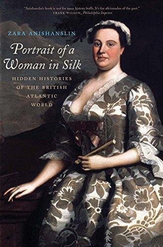 Portrait of a Woman in Silk: Hidden Histories of the British Atlantic (Anna Modernen Kostüm)