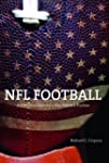 NFL Football: A History of America's...