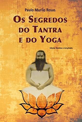Os Segredos do Tantra e do Yoga (Portuguese Edition) eBook ...