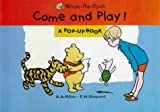 Winnie the Pooh: Come and Play! - A Pop-up Book (Hunnypot Library)