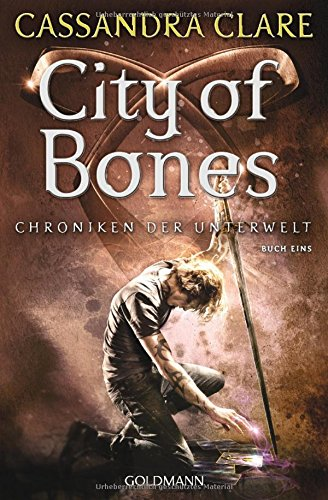 Buchcover City of Bones: Chroniken der Unterwelt 1