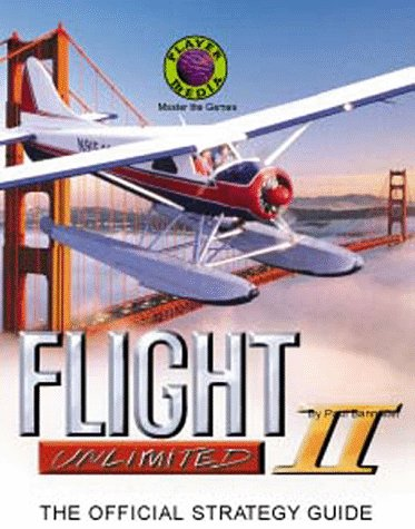 The Official Flight Unlimited II Strategy Guide