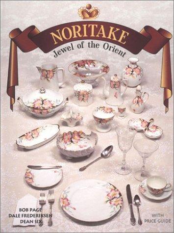 Noritake - Jewel of the Orient Noritake China