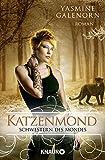Schwestern des Mondes: Katzenmond: Roman
