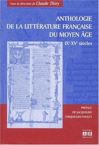 Anthologie de la littérature française du Moyen Âge