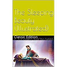 The Sleeping Beauty (Illustrated): Classic Edition (English Edition)