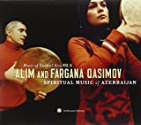 Spiritual music of Azerbaijan : Music of Central Asia, vol.6   Alim Qasimov