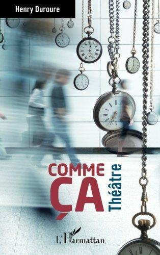Comme Ca Theatre [Pdf/ePub] eBook