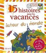 15 Histoires pour les vacances autour du monde