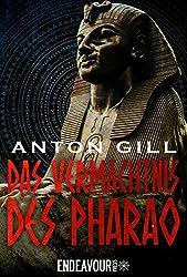 Das Vermächtnis des Pharao