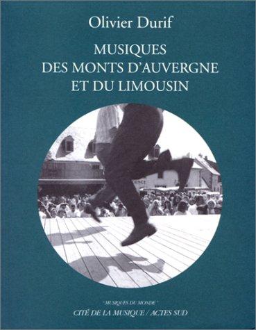 Musiques des monts d'Auvergne et du Limousin +CD