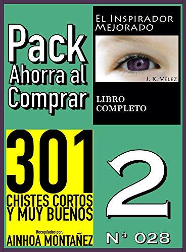 Pack Ahorra al Comprar 2 (Nº 028): 301 Chistes cortos y muy buenos