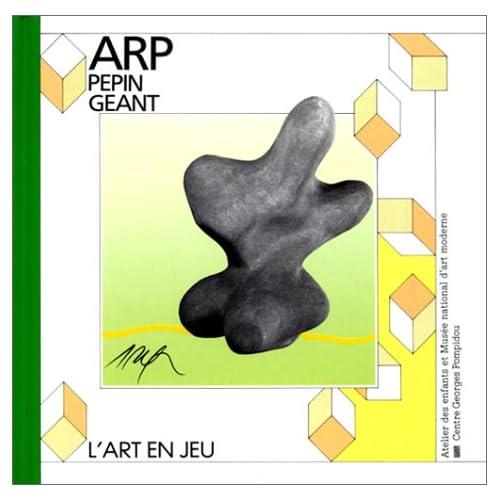 Pépin géant : Jean Arp