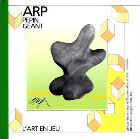 Pépin géant : Jean Arp par Jean Arp