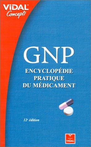 GNP : Encyclopédie pratique du médicament
