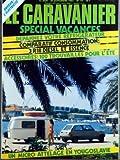 CARAVANIER (LE) [No 97] du 15/09/1981 - SPECIAL VACANCES - DEPANNEZ VOTRE...