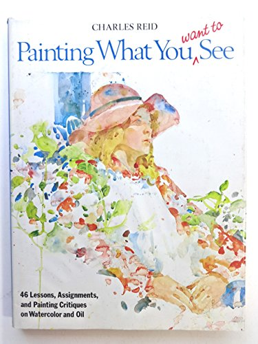 Painting What You Want to See por Charles Reid
