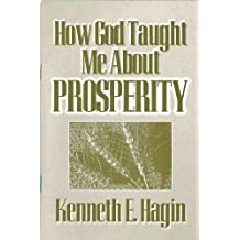 How God Taught Me About Prosperity (English Edition)