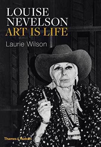 Louise Nevelson: Art is Life