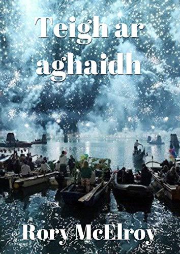 Teigh ar aghaidh (Irish Edition) por Rory  McElroy