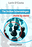 The Sicilian Scheveningen: Move by Move (English Edition)