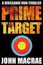 Prime Target (Vengeance Man Book 5)