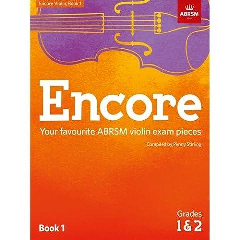 Encore Violin, Book 1, Grades 1 & 2: Your favourite ABRSM violin exam pieces (ABRSM Exam Pieces)