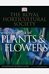The Royal Horticultural Society New Encyclopedia of Plants and Flowers Hardcover