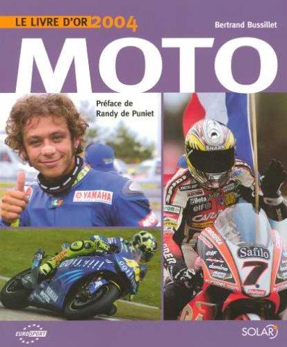Le livre d'or Moto 2004
