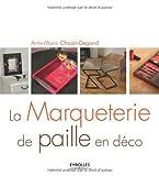 La Marqueterie de paille en déco - Format Kindle - 9782212515923 - 13,99 €