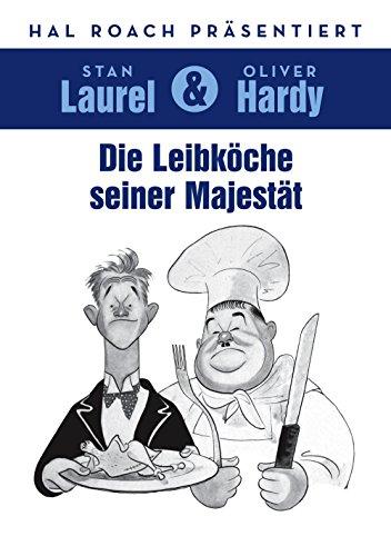 Laurel & Hardy: Die Leibköche seiner Majestät Laurel