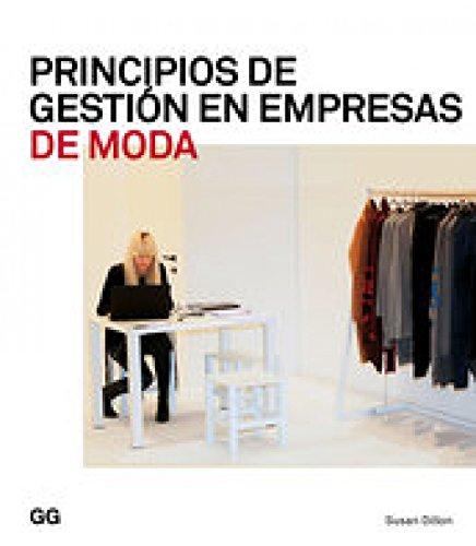 Principios de gestión en empresas de moda (Moda y gestión)