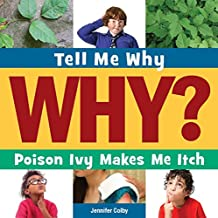 Poison Ivy Makes Me Itch (Tell Me Why Library) (English Edition)