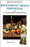 recettes et menus montignac ou la gastronomie nutritionnelle tome 1