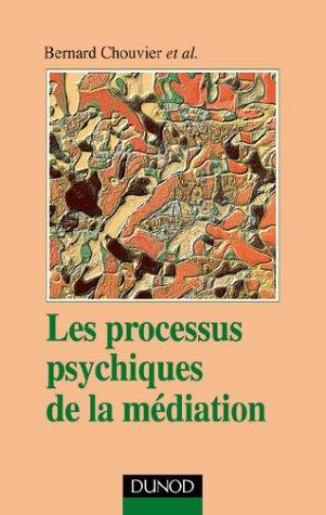 Les Processus psychiques de la médiation : Créativité et Travail thérapeutique