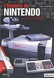 L'histoire de Nintendo - Volume 3, 1983-2003 Famicom - Nintendo Entertainment System.