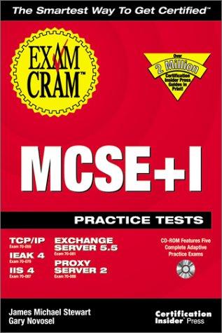 Mcse+I Practice Test Exam Cram por Stewart J