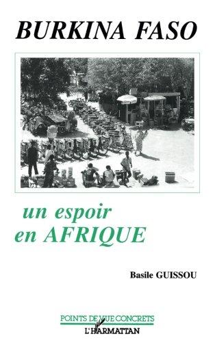 Burkina Faso : un espoir en Afrique