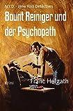 Bount Reiniger und der Psychopath: N.Y.D. - New York Detectives