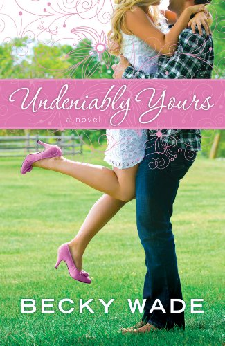 Undeniably Yours (Thorndike Press Large Print Christian Romance Series)