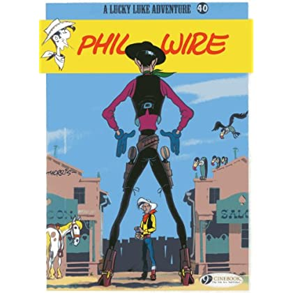 Lucky Luke - tome 40 Phil Wire (40)